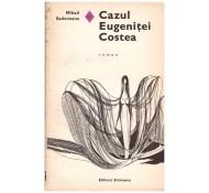 CAZUL EUGENITEI COSTEA-MIHAIL SADOVEANU