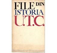 FILE DIN ISTORIA UTC - EDITURA POLITICA